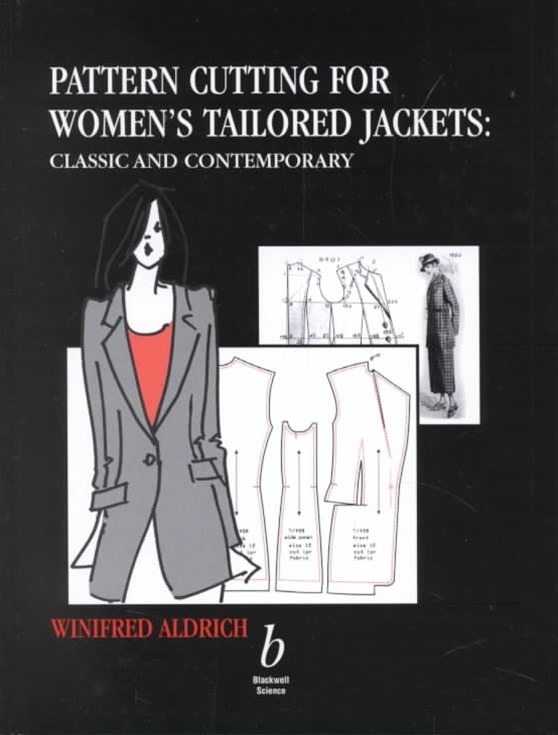 Pattern Cutting for Women's Tailored Jackets -    Classic and Contemporary