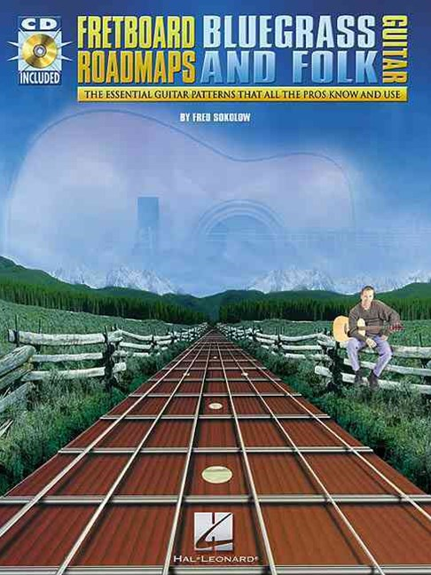 Fretboard Roadmaps-Bluegrass and Folk Guitar