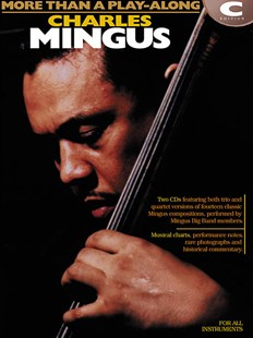 Charles Mingus - More Than a Play-Along by Charles Mingus (9780634001536) - PaperBack - Biographies Entertainment