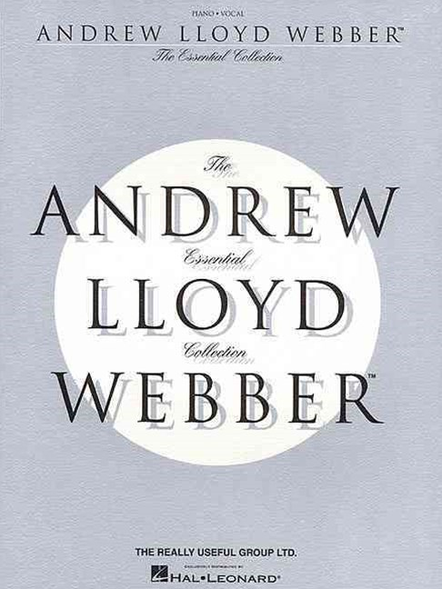 The Essential Andrew Lloyd Webber Collection