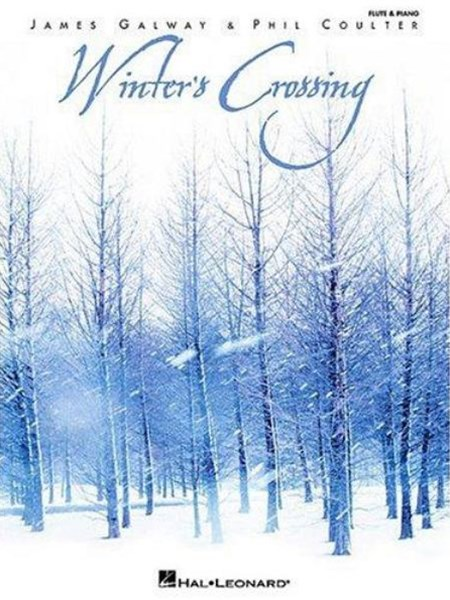 Winter's Crossing - James Galway and Phil Coulter