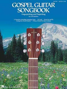 Gospel Guitar Songbook by Fred Sokolow, Fred Sokolow (9780634003837) - PaperBack - Entertainment Music General