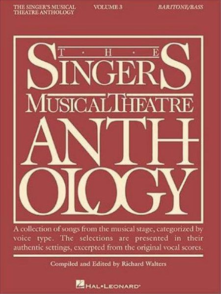 The Singers Musical Theatre Anthology: Baritone / Bass