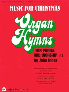 Organ Hymns for Praise and Worship by John Innes (9780634011870) - PaperBack - Entertainment Music General