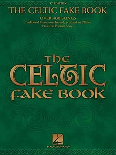 The Celtic Fake Book by Hal Leonard Publishing Corporation (9780634017278) - PaperBack - Entertainment Music General