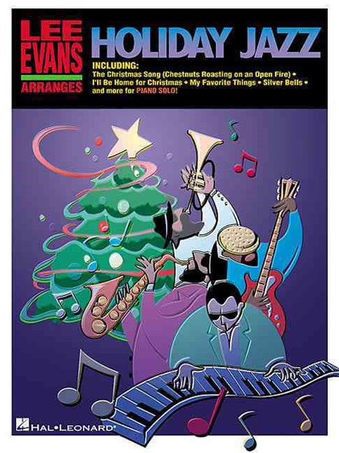 Lee Evans Arranges Holiday Jazz