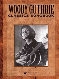 Woody Guthrie Songbook by Hal Leonard Publishing Corporation, Woody Guthrie (9780634024054) - PaperBack - Entertainment Music Technique