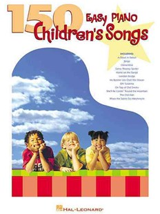 150 Easy Piano Children's Songs by Hal Leonard Publishing Corporation (9780634025266) - PaperBack - Entertainment Music General