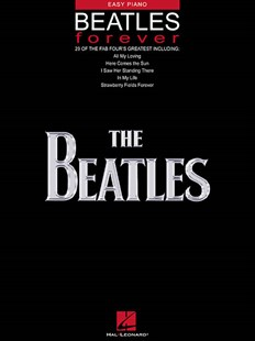 BEATLES FOREVER by Beatles (9780634025754) - PaperBack - Entertainment Music General