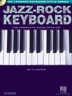 Jazz-Rock Keyboard by T Lavitz (9780634034282) - PaperBack - Entertainment Music General