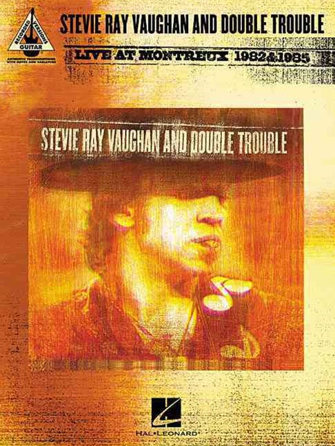 Stevie Ray Vaughan and Double Trouble - Live at Montreux 1982 and 1985