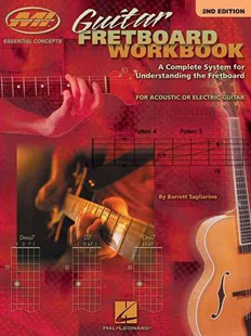 Guitar Fretboard Workbook by Barrett Tagliarino, Barrett Tagliarino (9780634049019) - PaperBack - Entertainment Music General