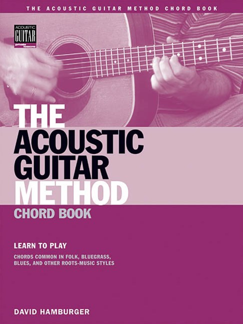 The Acoustic Guitar Method Chord Book