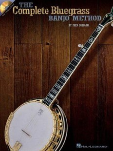 The Complete Bluegrass Banjo Method by Fred Sokolow, Fred Sokolow (9780634053276) - PaperBack - Entertainment Music General
