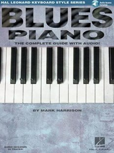 Blues Piano by Consultant in Emergency Medicine Mark (Northumbria Healthcare Nhs Trust) Harrison, Mark Harrison (9780634061691) - PaperBack - Entertainment Music Technique