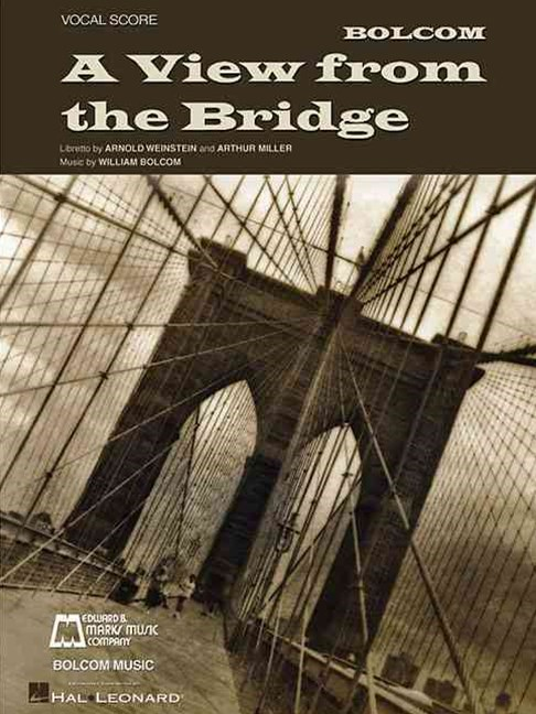 William Bolcom - A View from the Bridge