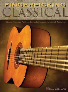 Fingerpicking Classical by UNKNOWN (9780634069147) - PaperBack - Entertainment Dance