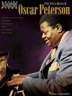 The Very Best of Oscar Peterson by Oscar Peterson (9780634077777) - PaperBack - Entertainment Sheet Music