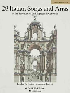 28 Italian Songs and Arias of the Seventennth and Eighteenth Centuries by Hal Leonard Publishing Corporation (9780634082924) - PaperBack - Entertainment Music General