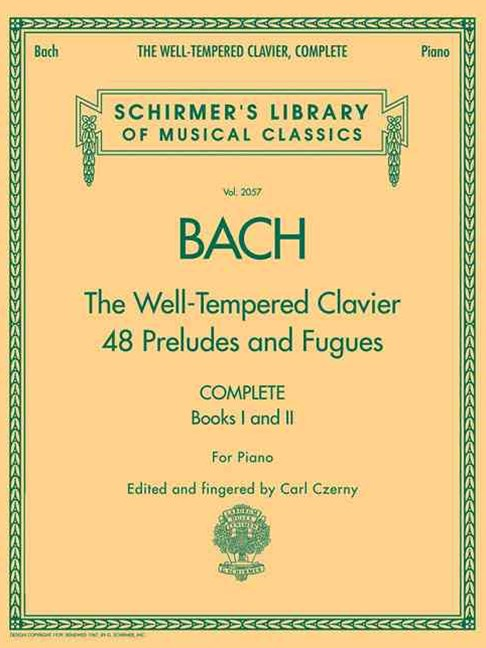 Bach: the Well-Tempered Clavier 48 Preludes and Fugues
