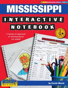 Mississippi Interactive Notebook by Carole Marsh (9780635126733) - PaperBack - Non-Fiction Art & Activity