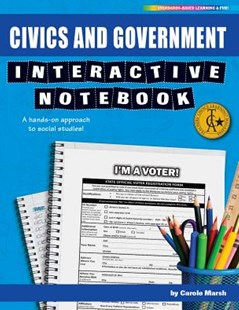 Civics and Government Interactive Notebook by Carole Marsh (9780635131690) - PaperBack - Education Teaching Guides