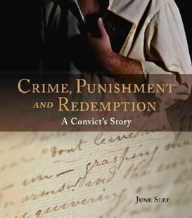 Crime, Punishment and Redemption by June Slee, June Slee (9780642278456) - PaperBack - Biographies General Biographies