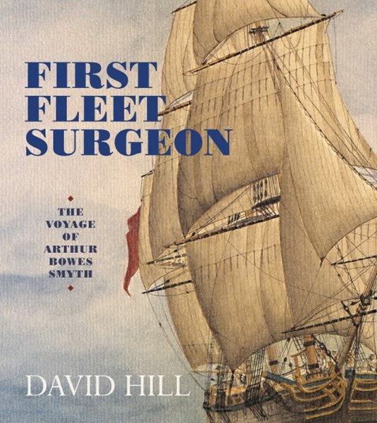 First Fleet Surgeon