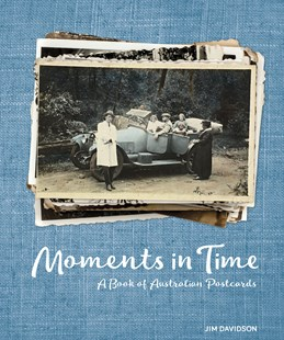 Moments in Time by Jim Davidson (9780642278777) - PaperBack - History Australian