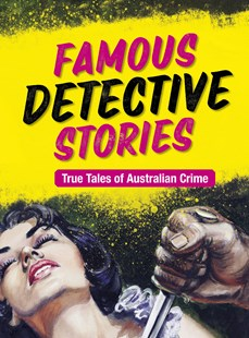 Famous Detective Stories by National Library of Australia (9780642278906) - PaperBack - True Crime
