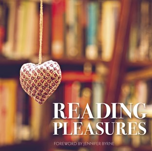 Reading Pleasures by National Library of Australia, Jennifer Byrne (9780642278968) - PaperBack - Reference