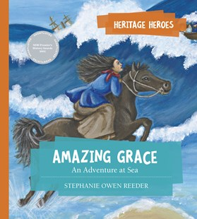 Amazing Grace by Stephanie Owen Reeder (9780642279095) - PaperBack - Non-Fiction