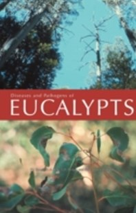 (ebook) Diseases and Pathogens of Eucalypts - Home & Garden Agriculture