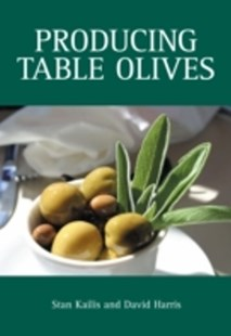(ebook) Producing Table Olives - Business & Finance Organisation & Operations