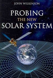 Probing the New Solar System by Dr John Wilkinson (9780643095755) - PaperBack - Education Teaching Guides