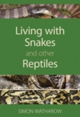 (ebook) Living with Snakes and Other Reptiles