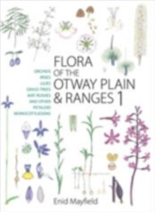 (ebook) Flora of the Otway Plain and Ranges 1 - Science & Technology Biology