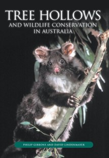 (ebook) Tree Hollows and Wildlife Conservation in Australia - Science & Technology Biology