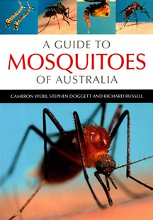 A Guide to Mosquitoes of Australia by Cameron Webb, Stephen Doggett, Richard Russell (9780643100305) - PaperBack - Art & Architecture General Art