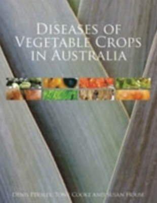 (ebook) Diseases of Vegetable Crops in Australia