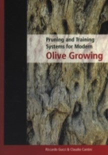 (ebook) Pruning and Training Systems for Modern Olive Growing - Home & Garden Agriculture