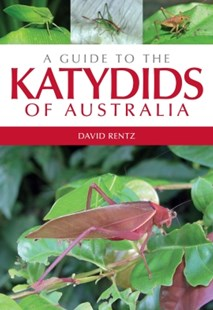 (ebook) A Guide to the Katydids of Australia - Pets & Nature Wildlife