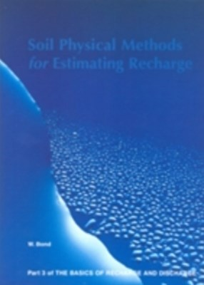 Soil Physical Methods for Estimating Recharge - Part 3