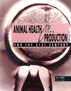 (ebook) Animal Health and Production for the 21st Century - Home & Garden Agriculture