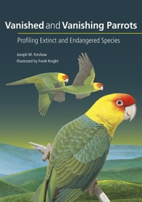 Vanished and Vanishing Parrots