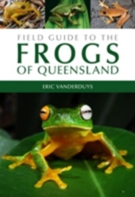 (ebook) Field Guide to the Frogs of Queensland