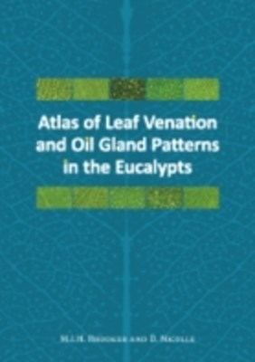 (ebook) Atlas of Leaf Venation and Oil Gland Patterns in the Eucalypts