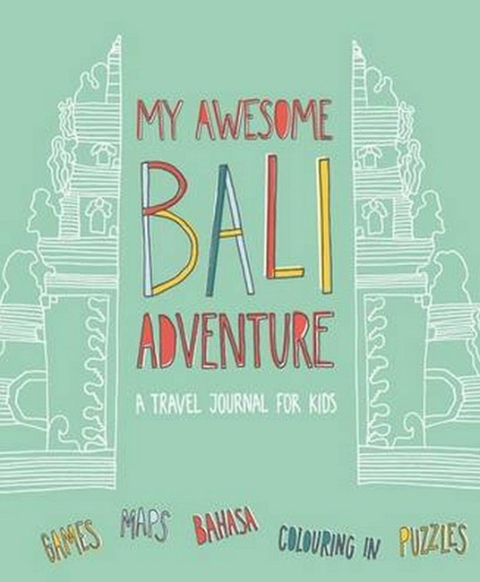 My Awesome Bali Adventure H/C