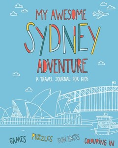 My Awesome Sydney Adventure