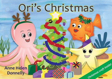 Ori's Christmas by Anne Helen Donnelly (9780646969329) - PaperBack - Non-Fiction Art & Activity